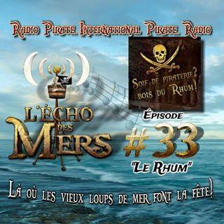 """Épisiode 33 """"Le Rhum"""""""