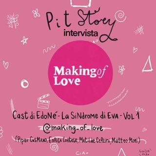 """Intervista con il Cast di """"Edoné - La Sindrome di Eva"""" Vol.1 - PitStory Extra Pt. 53"""