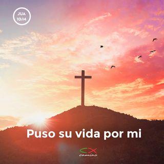 Oración 15 de abril (Puso su vida por mi)