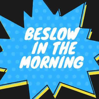 Episode 96 Beslow In The Morning On Beslow Musictalk Vote