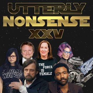 Disney Star Wars After Solo Flop - Utterly Nonsense Podcast #25