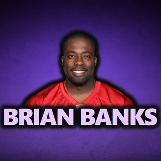 A Conversation With Brian Banks