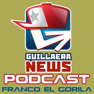 GUILLAERA NEWS PODCAST 136: FRANCO EL GORILA