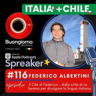 #116 Il Cile di Federico - Dalla città di La Serena per divulgare la lingua italiana