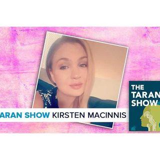 Taran Show 37 | Kirsten MacInnis