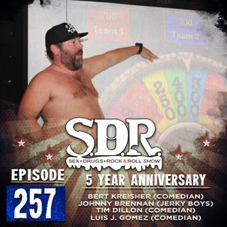 Bert Kreischer, Johnny Brennan, Tim Dillon, and Luis J Gomez (Comedians) - 5 Year Anniversary Show