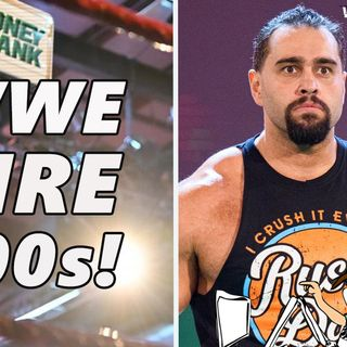 Why Are WWE Firing Employees?