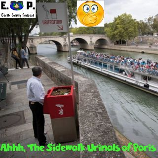 E.O.P. 32: Ahhh, The Sidewalk Urinals of Paris!