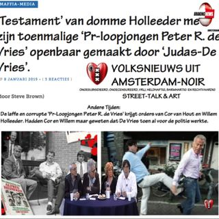Schokkend: 'Testament' Domme Willem Holleeder verraden door Judas Peter R. de Vries (2 ,2019)