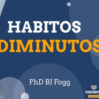 170 - Hábitos Diminutos (Pequeños Cambios que lo Cambian Todo)