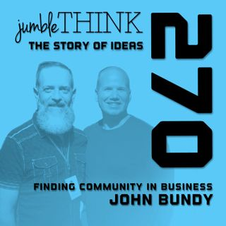 Finding Community in Business with John Bundy