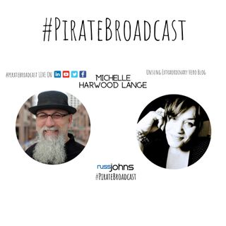 Catch Michelle Harwood Lange on the #PirateBroadcast