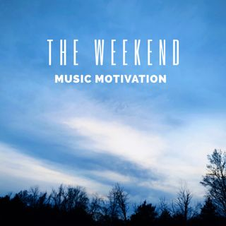 Episode 48: The Weekend Music Motivation