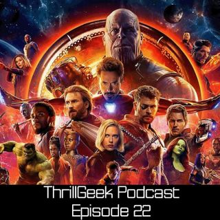 Episode 22 -  Our predictions for Avengers: Infinity War & Fast & Furious: Supercharged initial review