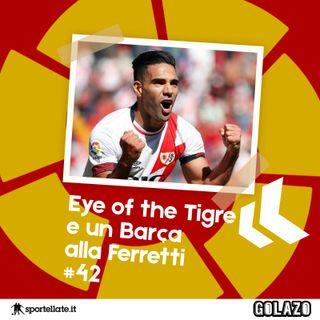 Ep. 42 - Eye of the Tigre e un Barca alla Ferretti