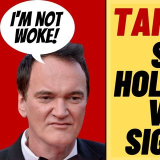 TARANTINO BLASTS HOLLYWOOD On Bill Maher Over Woke Ideology