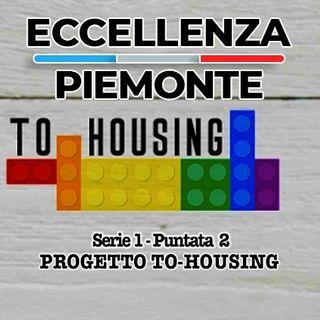 Eccellenza Piemonte - To-Housing
