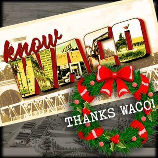 Thanks Waco!