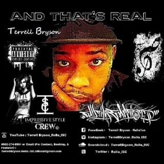 Terrell Bryson - And That's Real [Mixtape]