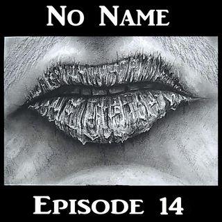 Episode 14: Thirsty For Murder