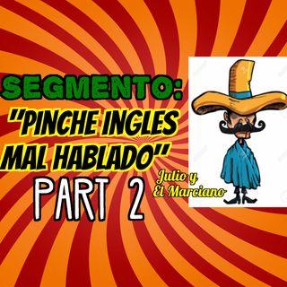 Segmento: Pinche ingles mal hablado parte 2