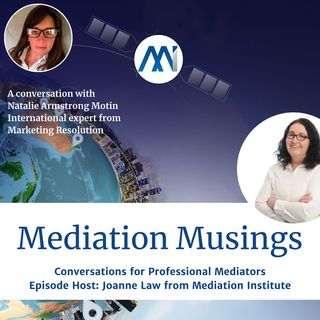 12 - Mediator Musings with Natalie Armstrong Motin