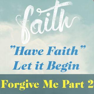 Forgive Me Part 2 Ep 85