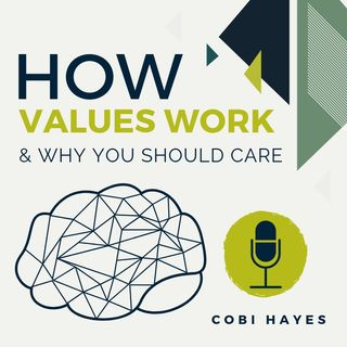 Cobi Hayes - How values work and why you should care