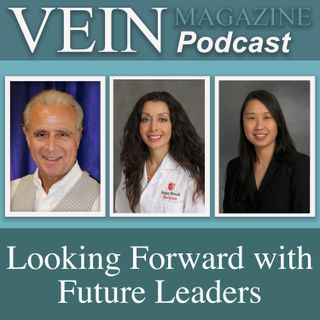 Looking Forward with Future Vein Leaders