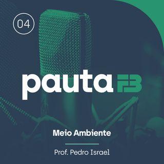 PAUTA FB 004 - [Meio Ambiente] - O Pantanal e os desafios ambientais do Brasil