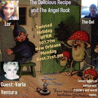 The Delicious Recipe Prepared by Del & Guset The Angel Rock with Lorilei Potvin in a duel invite Varla Ventura to be there guest tonight