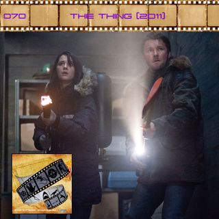 FF: 070: The Thing (2011)