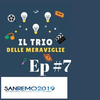 Ep 7 - Sanremo 2019