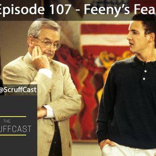 Feeny's Fear - ScruffCast Ep. 107
