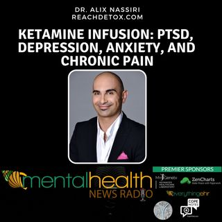 KETAMINE INFUSION: PTSD, DEPRESSION, ANXIETY, AND CHRONIC PAIN