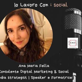 #49 Storie di professioniste coraggiose con Ana Maria Fella