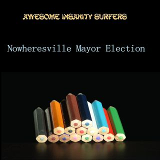 Nowheresville Mayor Election