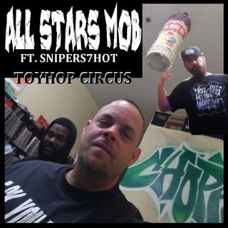 A.C. The Program Director & Moswan The General (All Stars Mob) ft Snipershot - ToyHop Circus
