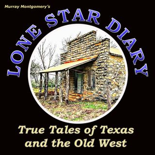 They Rode For The Lonestar - E10