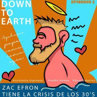 Zac Efron tiene la crisis de los 30's
