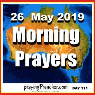 Morning Prayers 27 May 2019  day 111