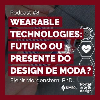 Wearable Technologies: futuro ou presente do design de moda?