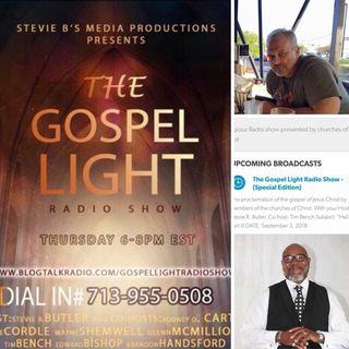 The Gospel Light Radio Show - (Special Edition)