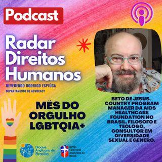 #019 - Junho: mês da visibilidade LGBTQIA+ com o filósofo e teólogo Beto de Jesus