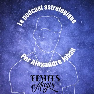 #2 - La recherche d'emploi avec l'astrologie et les influences astrologiques de la semaine
