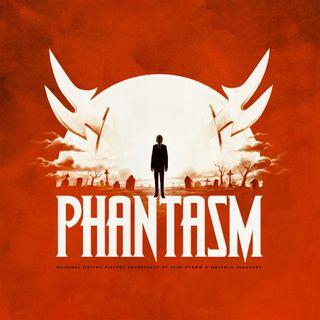 Episode 21: Phantasm