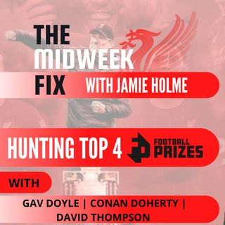 The Midweek Fix | Hunting Top 4