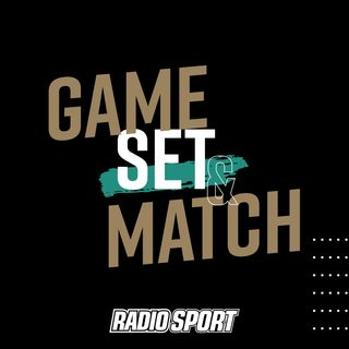 Game Set and Match Podcast 13th May