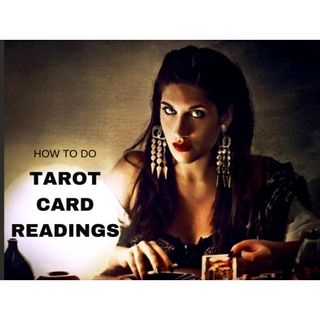 Tips on How to Give Tarot Card Readings