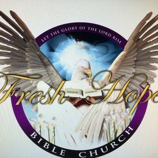 Fresh Hope Bible Church Announcement